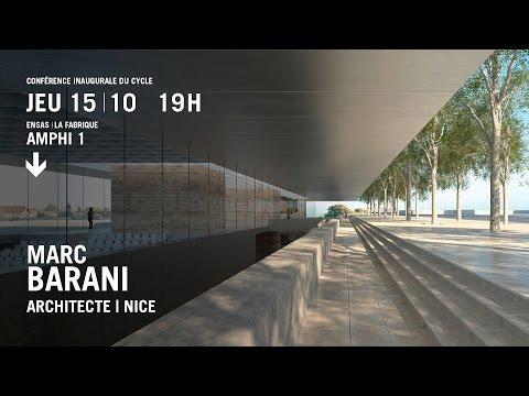 Conférence de Marc Barani, Architecte. Nice.