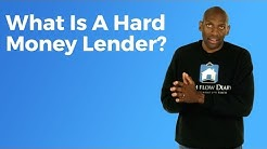 What is a Hard Money Lender?