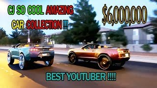 CJ SO COOL AMAZING CAR COLLECTION!!!!