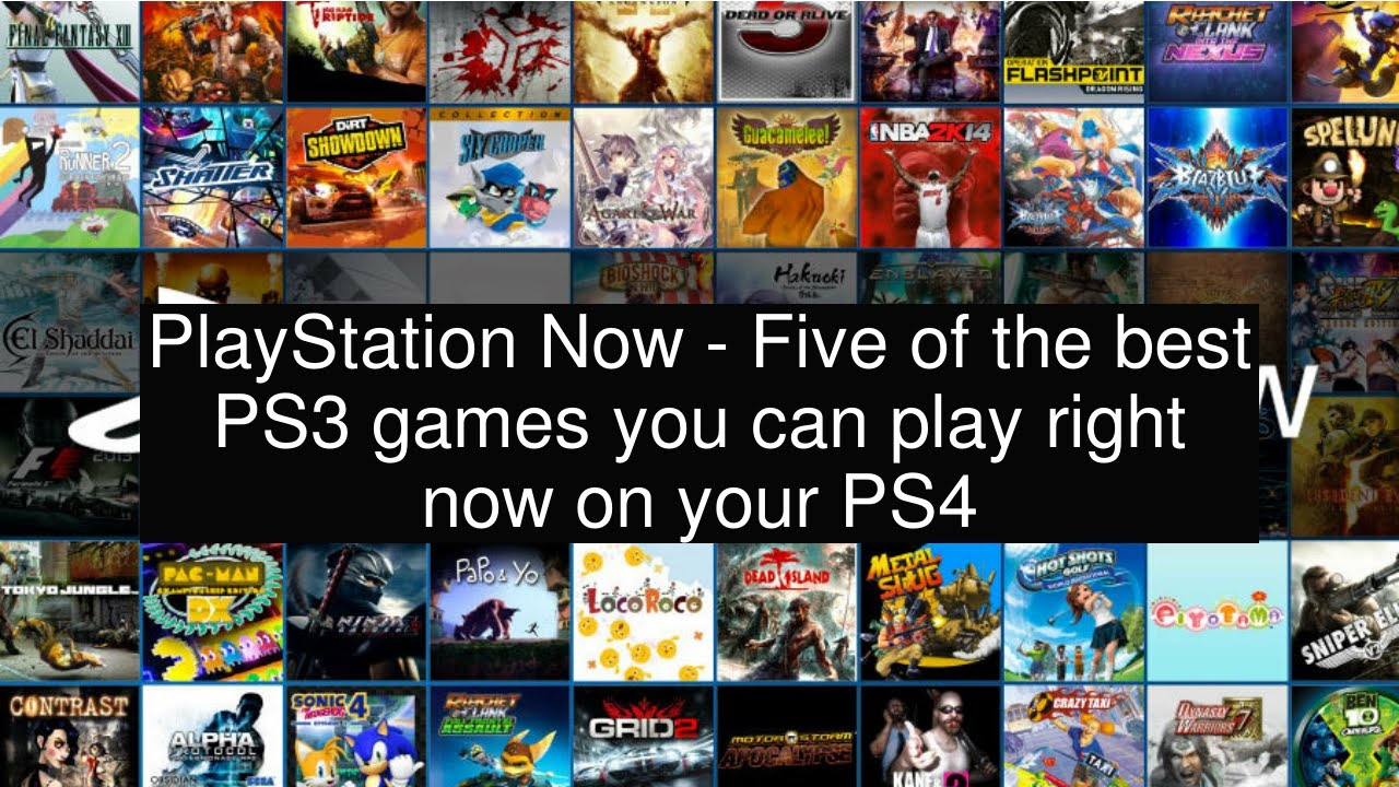 Playstation Now Five Of The Best Ps3 Games You Can Play