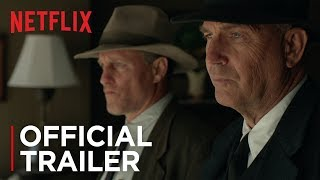 The Highwaymen | Official Trailer [HD] | Netflix