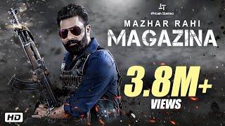 Mazhar Rahi : Magazina | Official Music Video | Punjabi Song 2019 | Hash Stereo