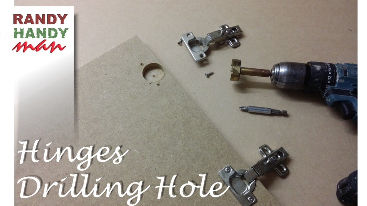 Drilling Holes For Concealed Door Hinges Making Holes For Cupboard Hinges Youtube