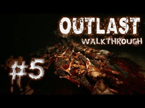Outlast Walkthrough Part #5: God gave you FEET !!!