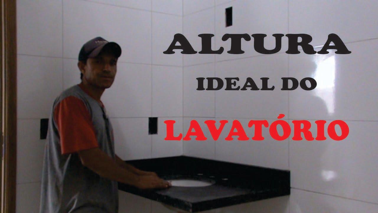 ALTURA CORRETA DO LAVATÓRIO DO BANHEIRO  YouTube -> Altura Do Armario De Banheiro