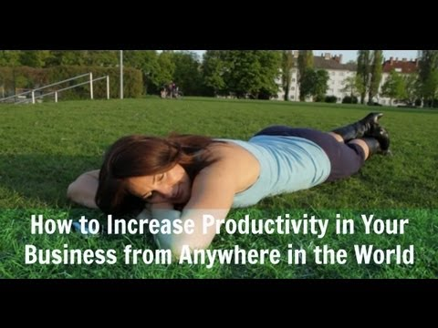 How to Increase Productivity in Your Business From Anywhere