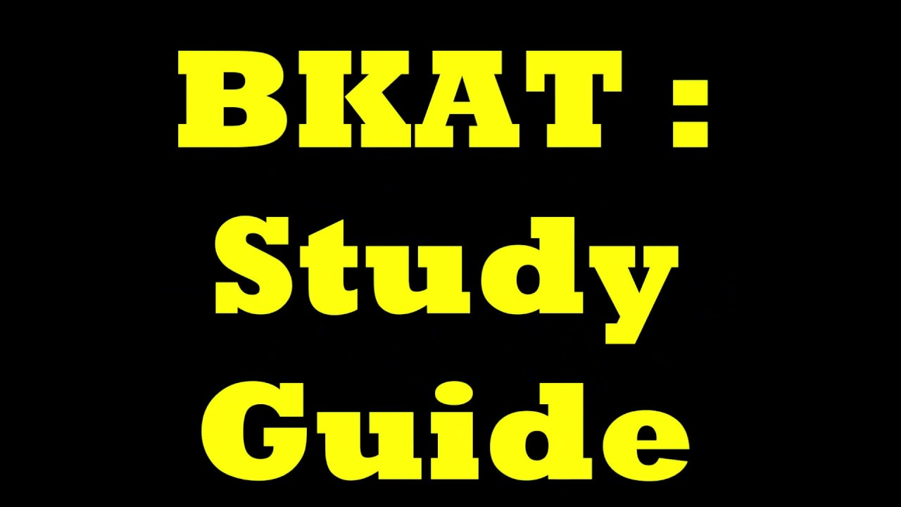 Bkat Study Guide To Help Pass It Youtube