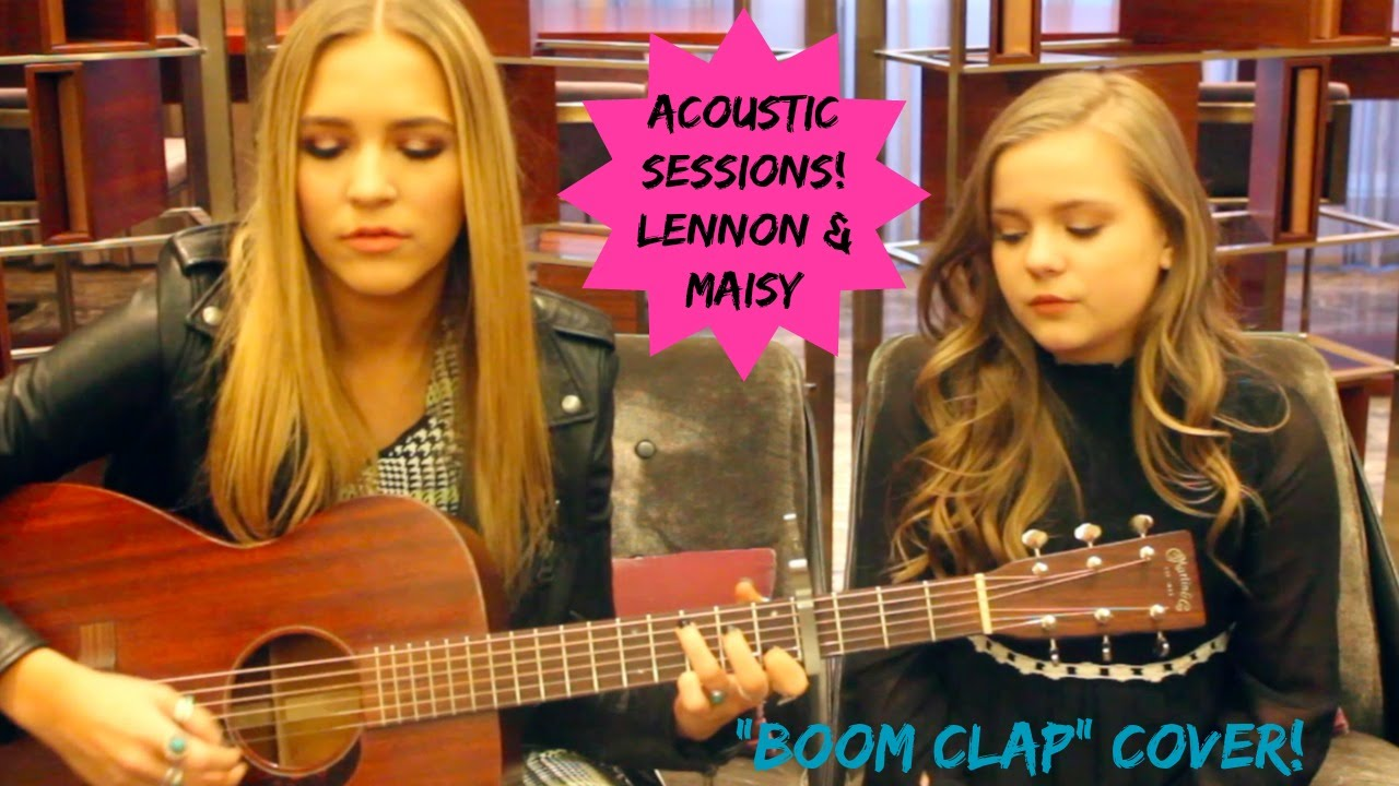 Acoustic sessions lennon maisy perform boom clap cover youtube - Lennon and maisy bio ...
