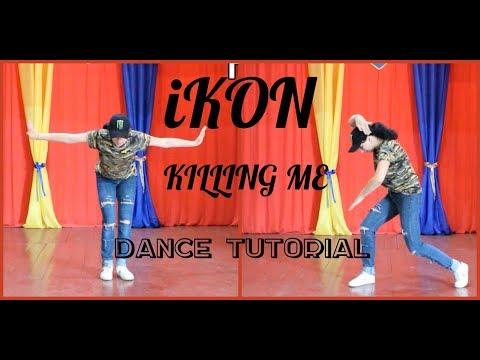 "Dance tutorial iKON - ""KILLING ME"" by E.R.I|Разбор хореографии iKON - ""KILLING ME""(mirrored)"