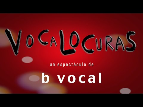B Vocal: Vídeo Promo Vocalocuras