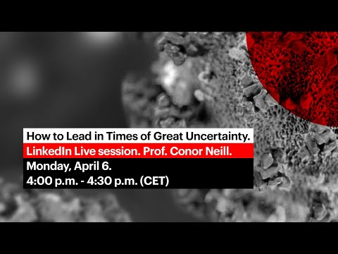 How to lead in Times of Great Uncertainty