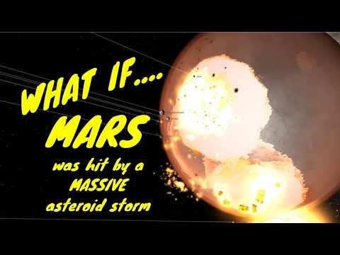 What if Mars was hit by a MASSIVE Asteroid Storm