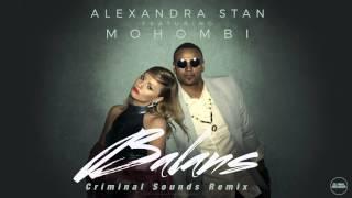 Alexandra Stan - Balans (Criminal Sounds Remix)