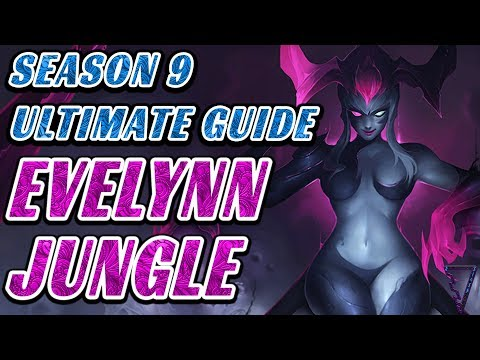 Rank Up With Evelynn - Season 9 Ultimate Guide (With New Runes!)