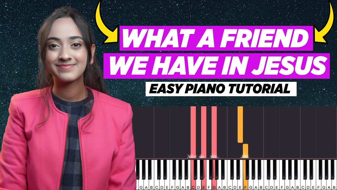 What A Friend We Have In Jesus - Easy Piano/Keyboard Chords and Notes Chart   Yeshu Ke Geet