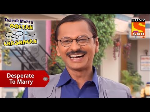 Popatlal Is Desperate To Marry   Taarak Mehta Ka Ooltah Chashmah thumbnail