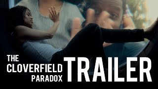 The Cloverfield Paradox - Cinema Style Trailer