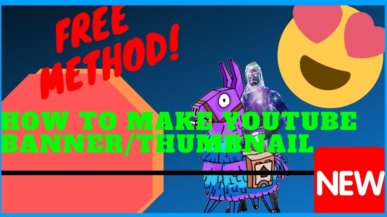 How To Make Free Fortnite Youtube Banner Thumbnail Tutorial 2018