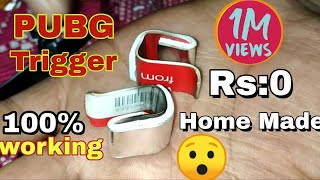 How to make PUBG trigger at home Rs: 0