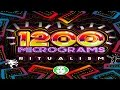 1200 Micrograms Ritualism Full EP ᴴᴰ mp3