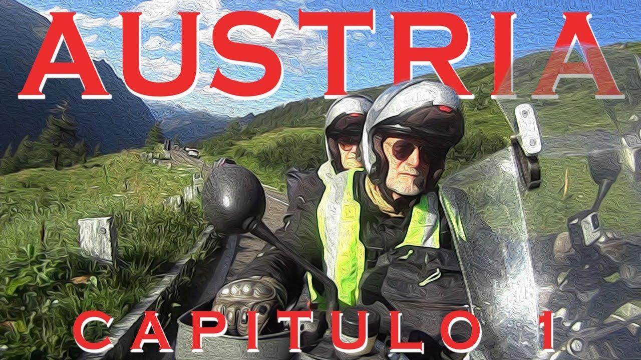 Austria en moto, Capitulo 01