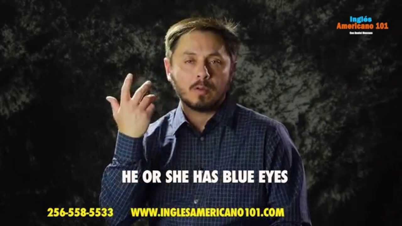 Aprende a describir a alguien en Inglés. Color de ojos, cabello, gordo, flaco, etc.