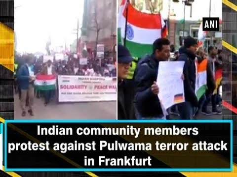 Indian community members protest against Pulwama terror attack in Frankfurt