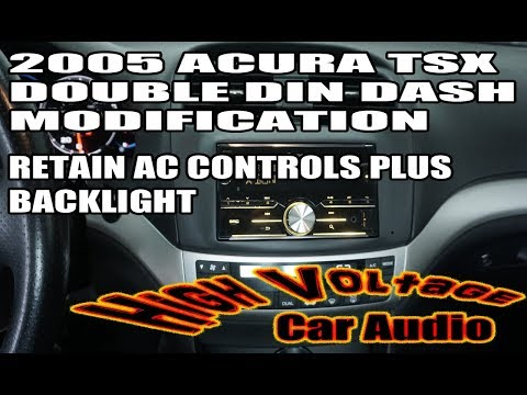 2005 ACURA TSX DOUBLE DIN MODIFICATION