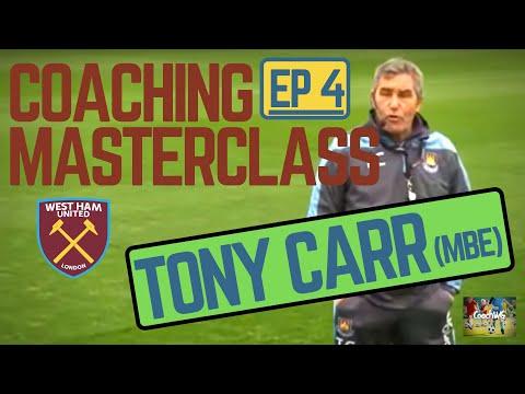 Coaching Masterclass EP 4 - Tony Carr (MBE) (@CoachWG1)
