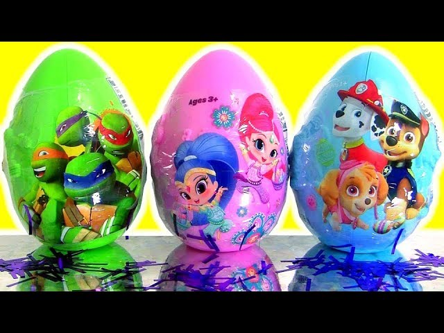 shimmer and shine Egg Surprise | Paw Patrol Egg Surprise | ninja turtles