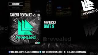 Row Rocka - Gate 9 [OUT NOW!] [Talent Revealed Vol. 2] [2/3]