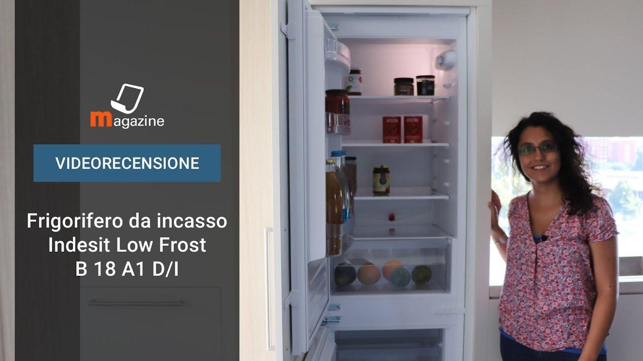 Videorecensione Frigorifero Indesit B 18 A1 D/I - YouTube
