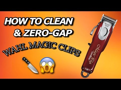 How To Clean Your Clippers & Zero-Gap | Wahl Magic Clip Tutorial