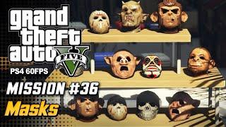 【GTA 5 100%】 Mission 33 - Masks - Walkthrough Part 70 [GOLD MEDAL]