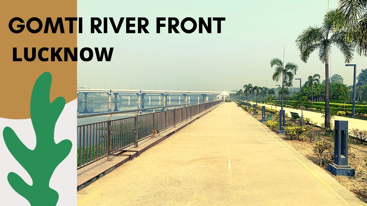 Download Gomti Riverfront   Lucknow   D Guide.