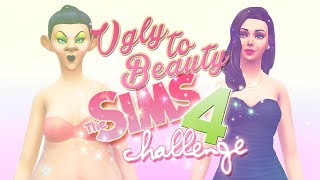 The Sims 4: Ugly to Beauty Challenge