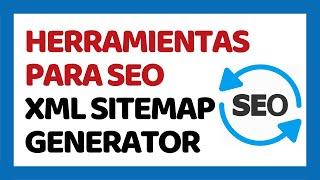 Herramientas SEO 2018 - XML Sitemap Generator Mp3