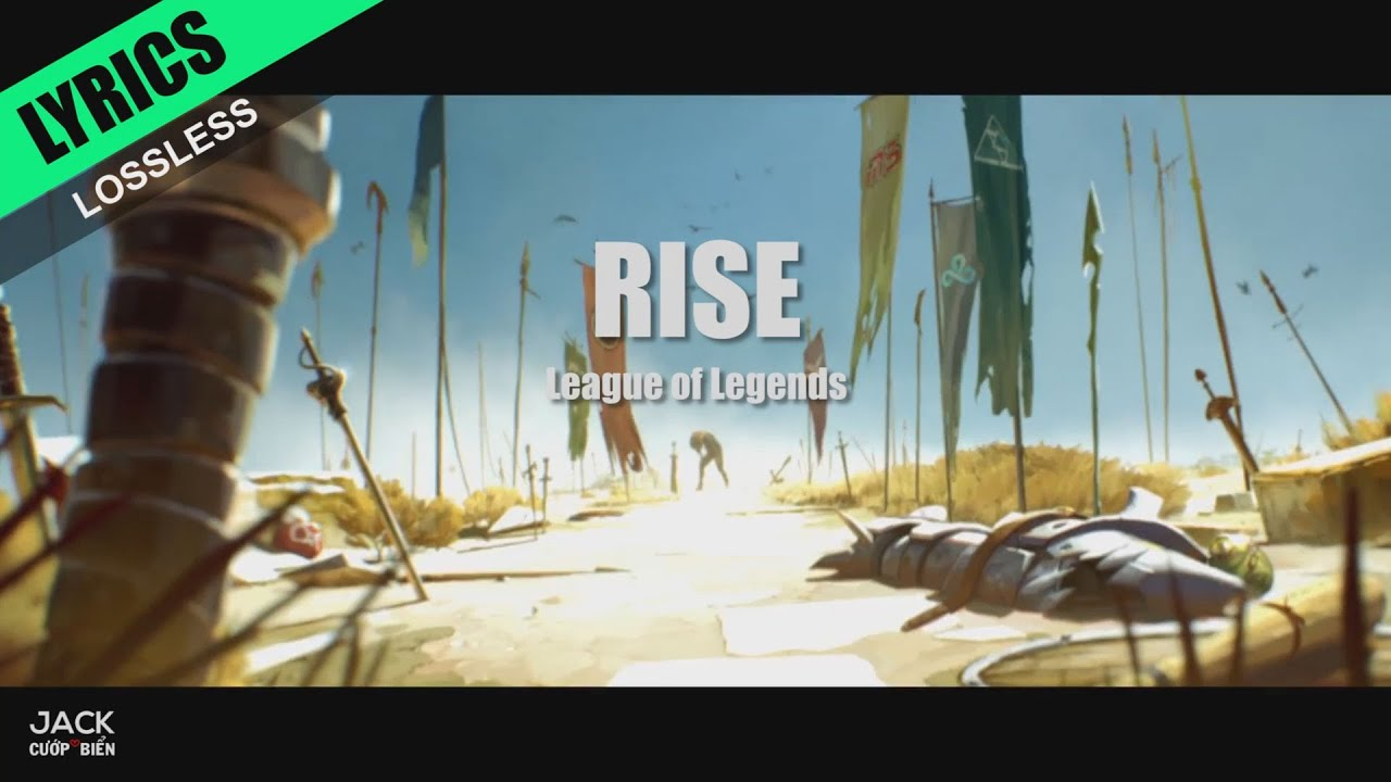 Rise League Of Legends Lyrics Download