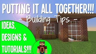 Putting Everything Together - #5 Building Tips & Tricks