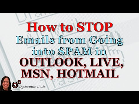 How to Stop Emails from Going into Spam in Outlook, Live, MSN or Hotmail