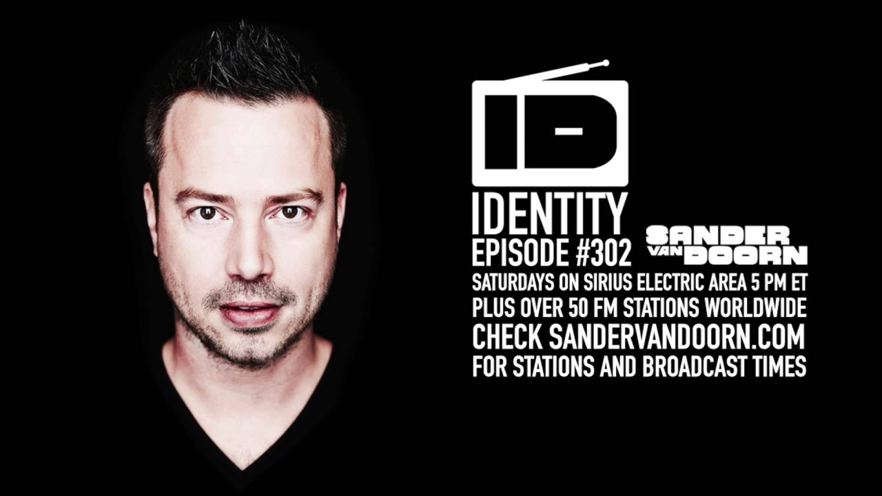 Page 1 | Sander Van Doorn - Identity 302. Topic published by DjMaverix in Mixset and Podcast (Music Floor).