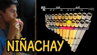 Niñachay - William Luna - Tutorial de Zampoña