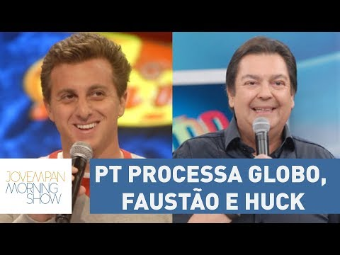 PT Processa Globo, Faustão E Luciano Huck Na Justiça Eleitoral