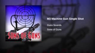 M3 Machine Gun Single Shot