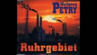 Wolfgang Petry - Ruhrgebiet