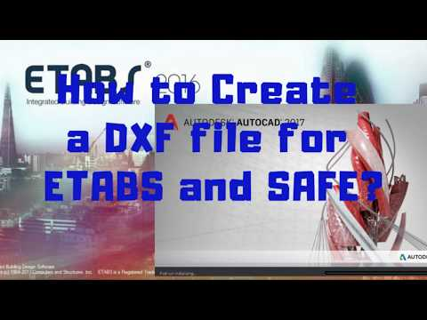 How to Create a DXF File for ETABS and SAFE