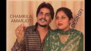 Gali De Vichhon Langna - Amar Singh Chamkila & Amarjot