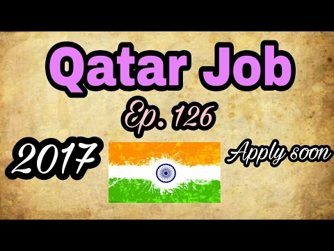 New Job At Qatar, With Good Salary, Best Job At gulf From Indian Agency, Tips In Hindi 2017