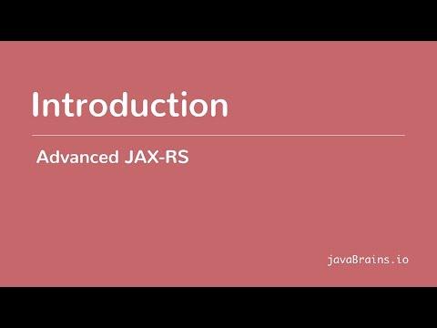 Advanced JAX-RS  01 - Introduction