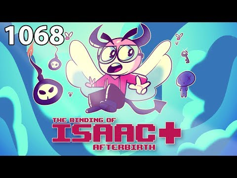 The Binding of Isaac: AFTERBIRTH+ - Northernlion Plays - Episode 1068 [Half]